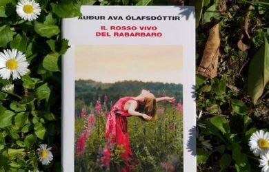 il rosso vivo del rabarbaro - Audur Ava Olafsdottir