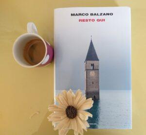 Resto qui - Marco Balzano